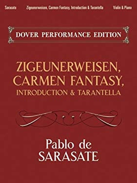 Zigeunerweisen, Carmen Fantasy, Introduction & Tarantella: With Separate Violin Part 9780486488769