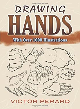 Drawing Hands: With Over 1000 Illustrations 9780486489162