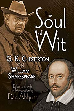 The Soul of Wit: G.K. Chesterton on William Shakespeare 9780486489193