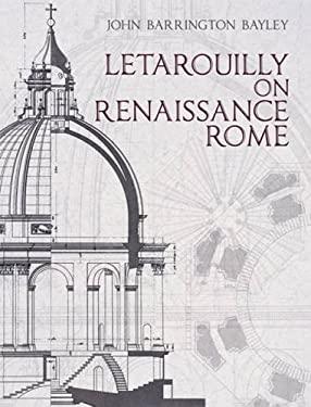 Letarouilly on Renaissance Rome: Tbd 9780486489216