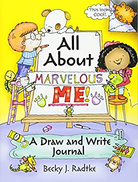 All About Marvelous Me!: A Draw and Write Journal