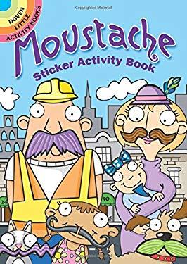 Moustache Sticker Activity Book (Dover Little Activity Books)