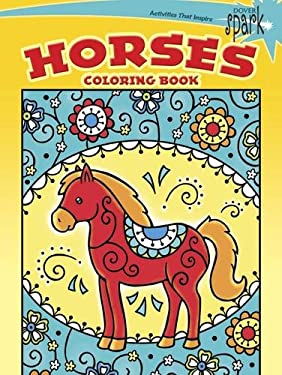 SPARK Horses Coloring Book (Dover Spark: Dover Coloring Books for Children)