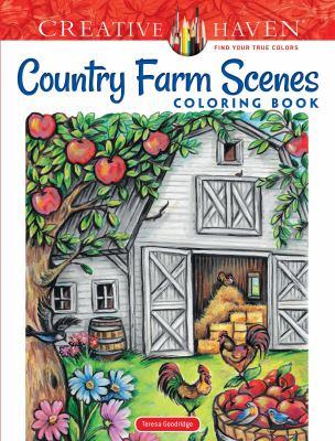 Creative Haven Country Farm Scenes Coloring Book (Creative Haven Coloring Books)