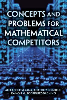 Concepts and Problems for Mathematical Competitors (Dover Books on Mathematics)