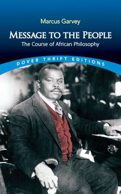Message to the People: The Course of African Philosophy (Dover Thrift Editions)