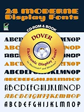 24 Moderne Display Fonts [With CDROM] 9780486999845