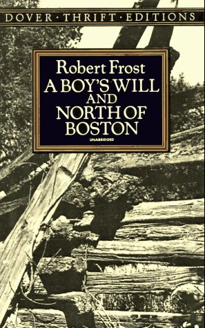 A Boy's Will and North of Boston 9780486268668