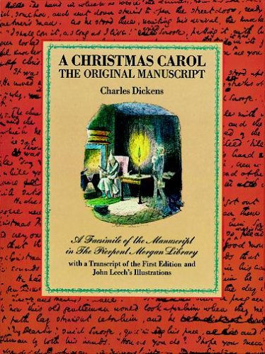 A Christmas Carol: The Original Manuscript 9780486209807