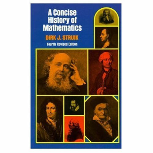 A Concise History of Mathematics: Fourth Revised Edition 9780486602554