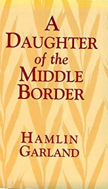 A Daughter of the Middle Border 9780486402178