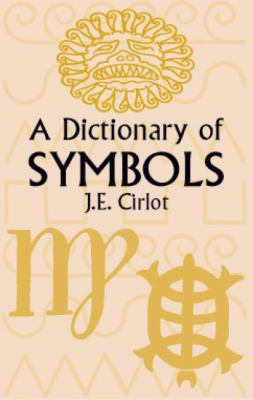 A Dictionary of Symbols 9780486425238
