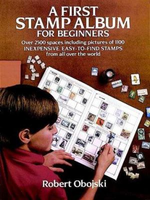 A First Stamp Album for Beginners 9780486238432