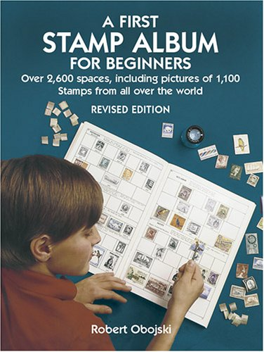 A First Stamp Album for Beginners 9780486441139