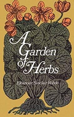 A Garden of Herbs 9780486223087