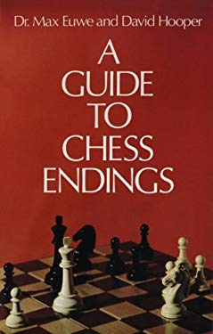 A Guide to Chess Endings 9780486233321