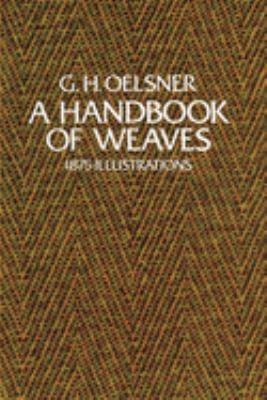 A Handbook of Weaves: 1875 Illustrations 9780486231693