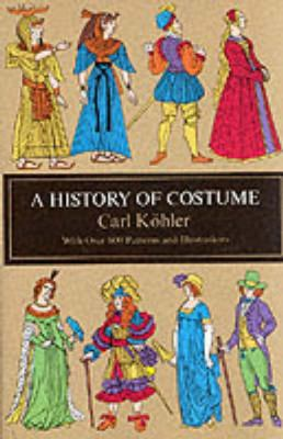 A History of Costume 9780486210308