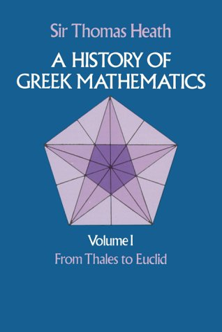 A History of Greek Mathematics, Vol. 1