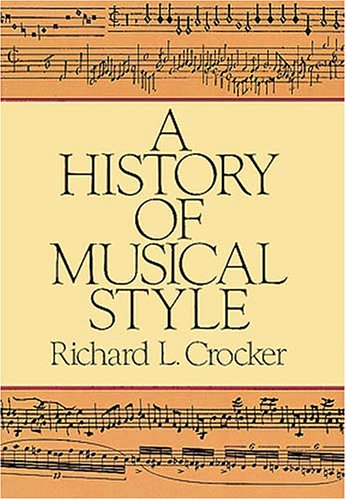 A History of Musical Style 9780486250298