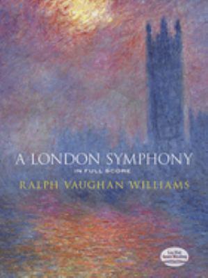 A London Symphony in Full Score 9780486292632