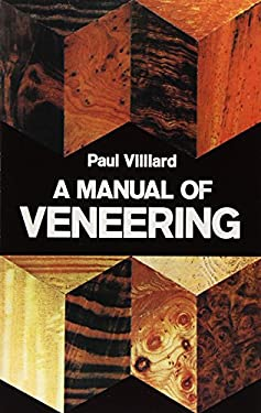 A Manual of Veneering 9780486232171