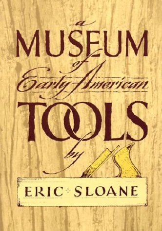 A Museum of Early American Tools 9780486425603