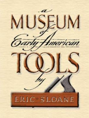 A Museum of Early American Tools 9780486463032