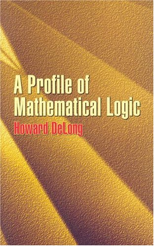 A Profile of Mathematical Logic 9780486434759