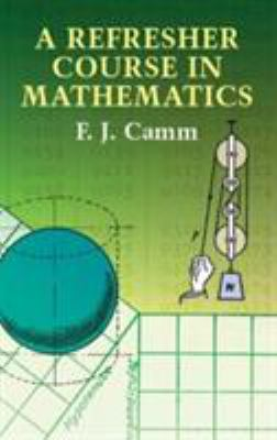 A Refresher Course in Mathematics 9780486432250