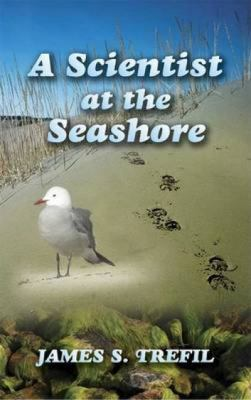 A Scientist at the Seashore 9780486445649