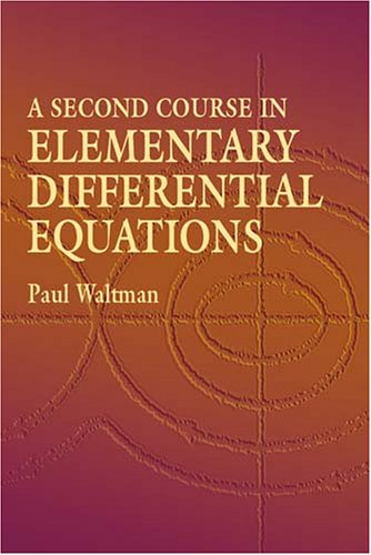 A Second Course in Elementary Differential Equations 9780486434780