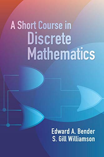 A Short Course in Discrete Mathematics 9780486439464