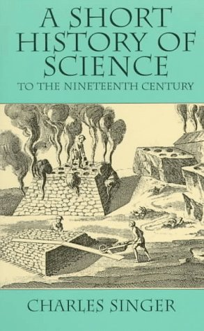 A Short History of Science to the Nineteenth Century 9780486298870