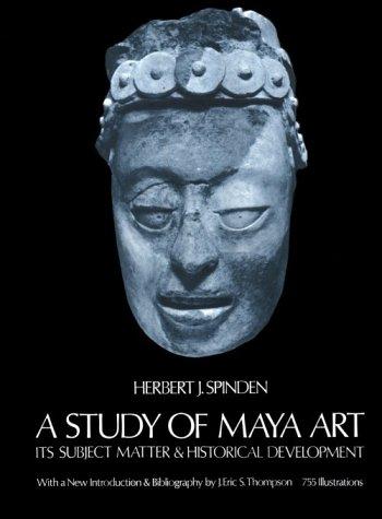 A Study of Maya Art 9780486212357
