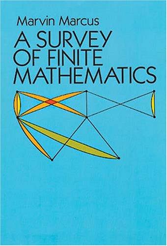 A Survey of Finite Mathematics 9780486675534