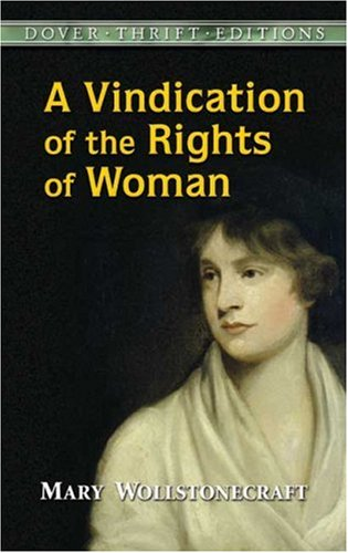 A Vindication of the Rights of Woman 9780486290362