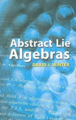 Abstract Lie Algebras 9780486462820