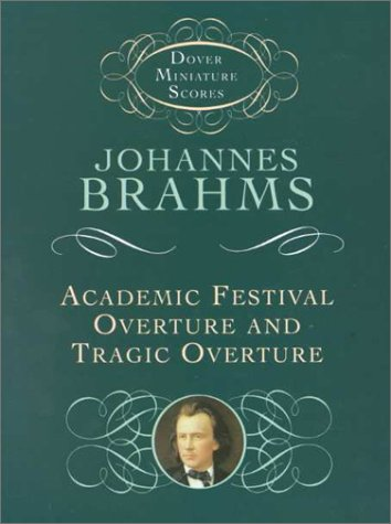 Academic Festival Overture and Tragic Overture 9780486411767