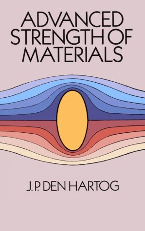 Advanced Strength of Materials 9780486654072