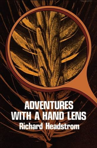 Adventures with a Hand Lens 9780486233307