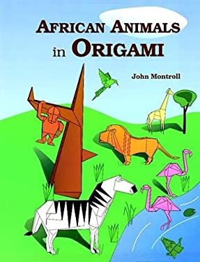 African Animals in Origami 9780486269771