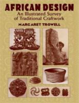 African Design: An Illustrated Survey of Traditional Craftwork 9780486427140