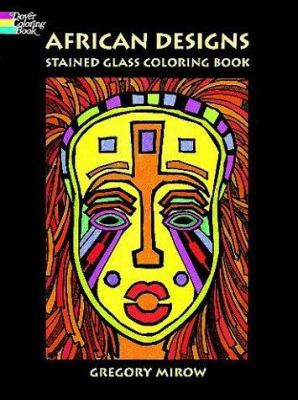 African Designs Stained Glass Coloring Book 9780486405711
