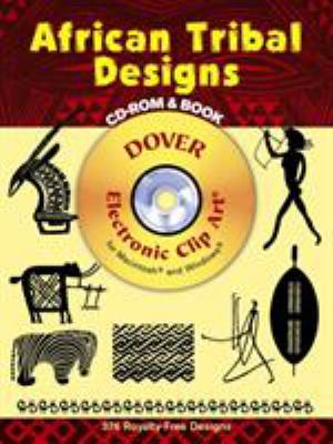 African Tribal Designs [With CDROM] 9780486995816