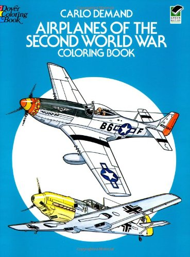 Airplanes of the Second World War Coloring Book 9780486241074
