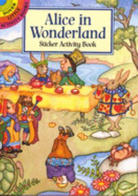 Alice in Wonderland Sticker Activity Book 9780486403144