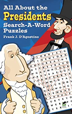 All about the Presidents Search-A-Word Puzzles 9780486299105