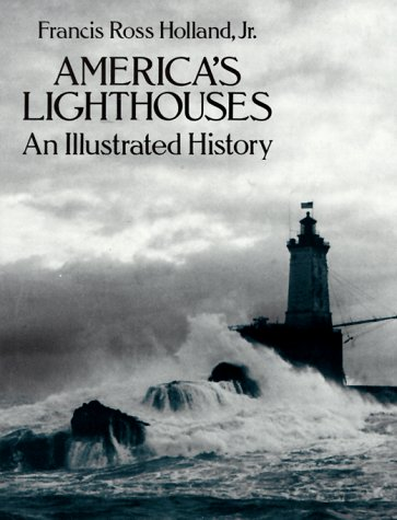 America's Lighthouses: An Illustrated History 9780486255767