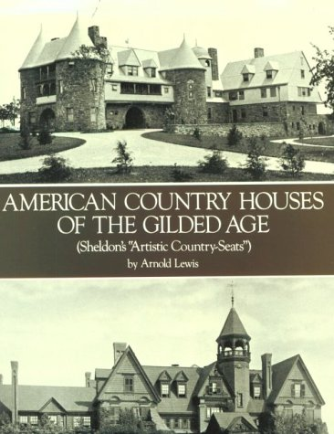 American Country Houses of the Gilded Age (Sheldon's
